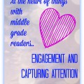 Storytime Standouts contributor writes about Middle Grade Readers - Engagement and Capturing Attention