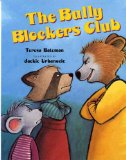 anti bullying picture book cover The Bully Blockers Club