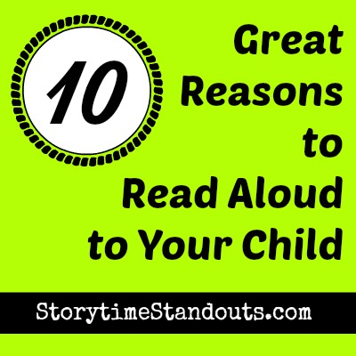 10 Great Reasons to Read Aloud to Your Child
