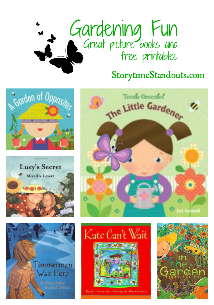 Storytime Standouts Gardening Fun for Kids includes free early learning printables and picture book recommendations.