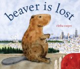 Storytime Standouts looks at Beaver is Lost by Elisha Cooper, an almost wordless picture book #kidlit #picturebook #wordless