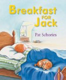 Storytime Standouts looks at a wordless picture book series about a terrier named Jack Breakfast for Jack
