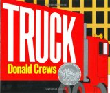Truck by Donald Crews - an almost wordless picture book