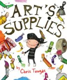 Storyime Standouts looks at a clever picturebook created by Chris Tougas; Art's Supplies