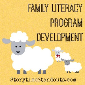 Storytime Standouts Wrties About Family Literacy Program Development