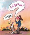 anti bullying picture book cover Is it Because?