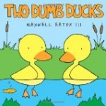 cover art for anti bullying picture book Two Dumb Ducks