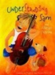 Storytime Standouts looks at Understanding Sam and Asperger Syndrome, a picture book about a young boy who is diagnosed with Asperger Syndrome.