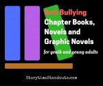 Anti Bullying Chapter Books, Novels and Graphic Novels recommended by StorytimeStandouts.com