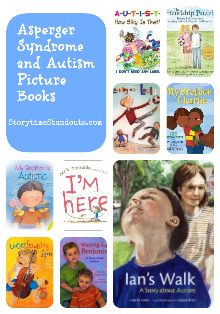 Storytime Standouts shares a variety of children's books about Autism and Asperger Syndrome