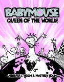 Babymouse Queen of the World