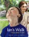 Storytime Standout reviews Ian's Walk, an autism picture book by Laurie Lears and Karen Ritz