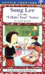 cover art for anti bullying chapter book Song Lee and the I Hate You Notes