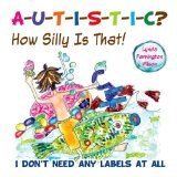 cover art for Autistic How Silly is That