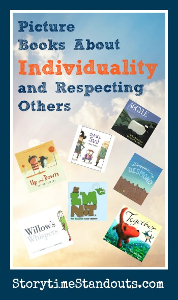 Children's Books about Individuality and Respecting Differences Reviewed by Storytime Standouts