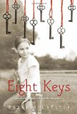 Storytime Standouts' Guest Contributor Looks at Eight Keys by Suzanne LaFleur