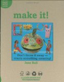 make it! a picture book about creating art from recycled trash