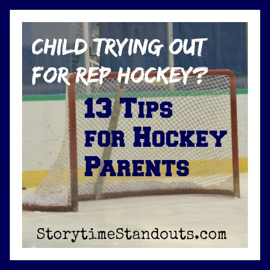 Child Trying Out For Rep Hockey - Storytime Standouts Shares 13 Tips