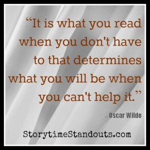 Storytime Standouts' guest contributor shares an Oscar Wilde quote and 10 ways to help middle grade students enjoy reading