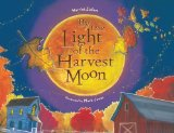 Fall Picture Books including By the Light of the Harvest Moon