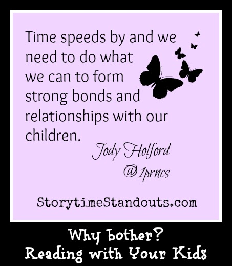 Why Bother Reading With Your Kids a Guest Post by Jody Holford