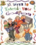38 Ways to Entertain Your Grandparents includes fun ways for children to connect with grandparents