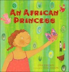 Discovering Diversity through Picture Books An African Princess