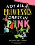 Discovering Diversity Picture Books Not All Princesses Dress in Pink