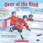 Hockey-Theme Picture Book  Over at the Rink