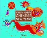 Happy Happy Chinese New Year is a picture book that will help chldren learn about Chinese New Year