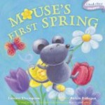 Mouse's First Spring - Spring Themed Picture Books