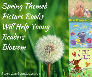 Spring theme picture books recommended by StorytimeStandouts