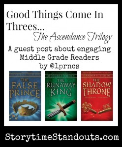 Good Things Come In Threes; The Ascendance Trilogy