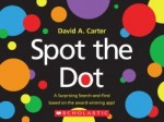 Spot the Dot by David A Carter is a great book to use with a speech delayed child