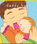 Daddy Hugs 123 is included in Storytime Standouts Terrific Picture Books About Fathers and Fatherhood