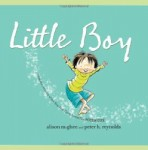 Picture books for Father's Day including Little Boy written by Alison McGhee and illustrated by Peter H. Reynolds
