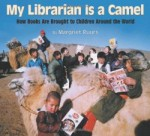My Librarian is a Camel Margriet Ruurs
