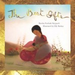 Storytime Standouts looks at Picture Books About Moms including The Best Gifts