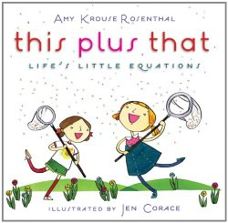 this plus that Life's Little Equations by Amy K. Rosenthal