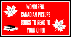 Wonderful Canadian Picture Books