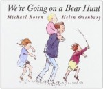 Storytime Standouts Presents We're Going on a Bear Hunt a Classic Picture Book