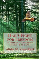 Haji's Flight for Freedom by Alisha M. Risen-Kent
