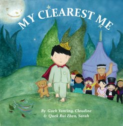 My Clearest Me by Claudine Gueh Yanting