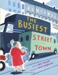 The Busiest Street in Town - A Picture Book that Looks at Social Responsibility