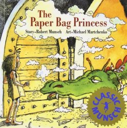 Storytime Standouts Looks at Wonderful Canadian Picture Books including The Paper Bag Princess