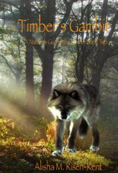 Timber's Gambit by Alisha M. Risen-Kent