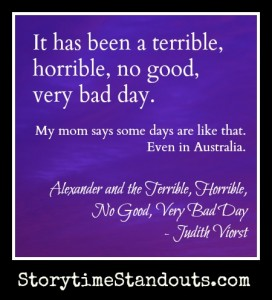 Quote from Alexander and the Terrible, Horrible, No Good, Very Bad Day