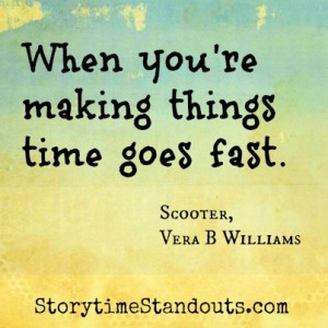 Storytime Standouts shares quotes from wonderful children's books including Vera B. Williams