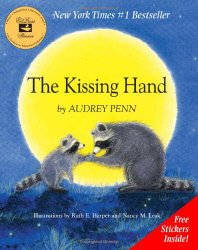 The Kissing Hand -  A Picture Book Classic for Children Starting School