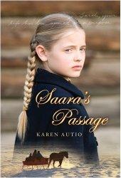 Saara's Passage by Karen Autio